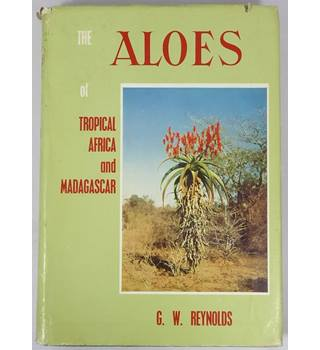 The Aloes of Tropical Africa and Madasgar