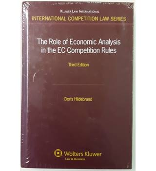 The Role of Economic Analysis in the EC Competition Rules