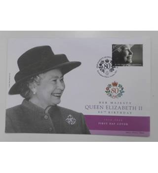 Queen Elizabeth II 80th Birthday First Day Cover