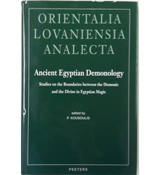 Orientalia Lovaniensia Analecta - Ancient Egyptian Demonology