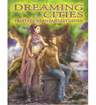 Dreaming Cities: Tri-Stat Urban Fantasy Genre
