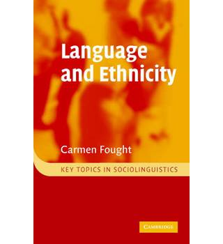 Language and Ethnicity (Key Topics in Socio-linguistics)