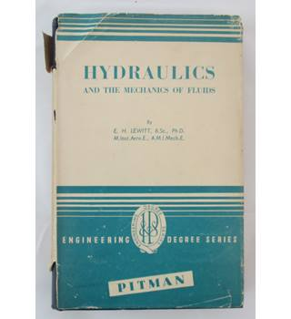 Hydraulics and the Mechanics of Fluids