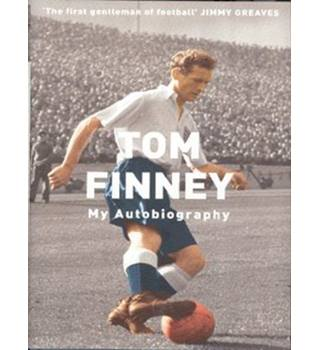 Tom Finney - My Autobiography