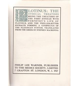 Plotinus - The Ethical Treatises, Volume I - Limited Edition - 1917