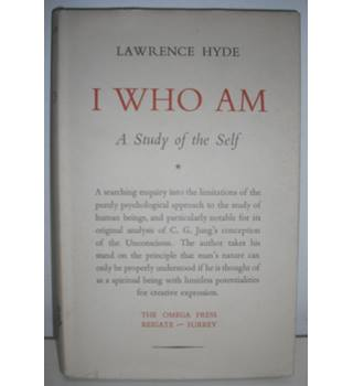 I Who Am, A Study of the Self