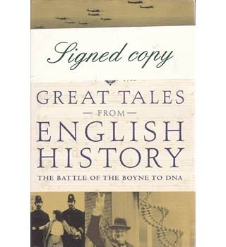 Great Tales from English History - Robert Lacey - Signed 1st Edition