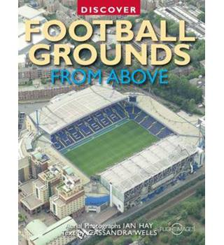 Discover football grounds from above