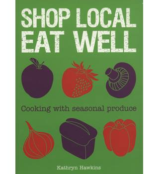 Shop local, eat well