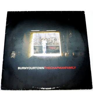 Burn Your Town The Chapman Family