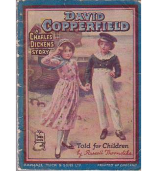 David Copperfield Told For Children by Russell Thorndike