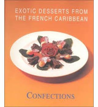 Exotic desserts from the french Caribbean