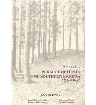 Rural Cemeteries of Southern Estonia 1225-1800 AD