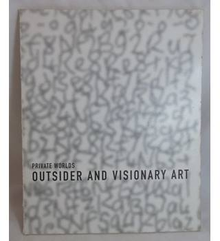 Private worlds: Outsider and Visionary Art