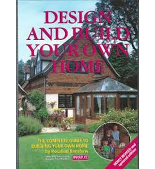 Design and build your own home