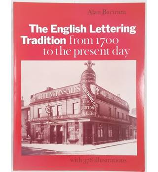 English Lettering Tradition from 1700 to the Present Day (1986)