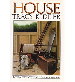 House - Tracy Kidder - Signed 1st Edition