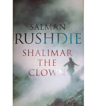 Shalimar the clown- First Edition, Signed copy; First Edition