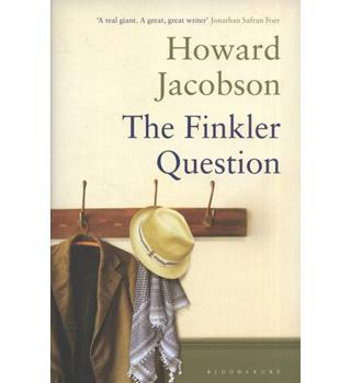 The Finkler Question - Howard Jacobson - Signed Copy