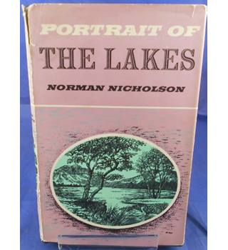 Norman Nicholson: Portrait of the Lakes