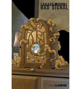 Warren Ellis' Bad Signal Volume 2