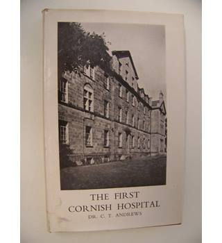 The First Cornish Hospital