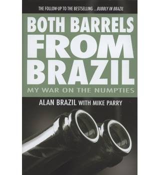 Both barrels from Brazil