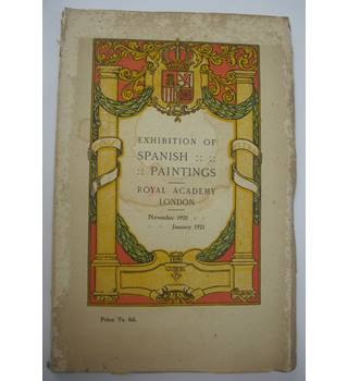 Exhibition of Spanish Paintings at the Royal Academy 1920-21