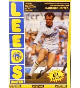Leeds United v Carlisle United - Division 2 - 5th May 1984