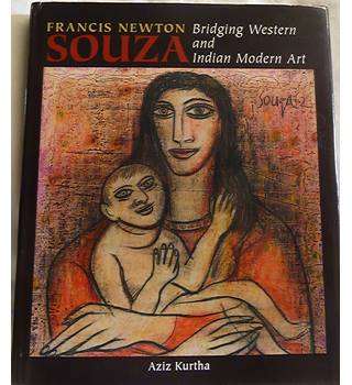 Francis Newton Souza: Bridging Western and Indian Modern Art