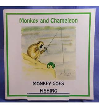 Monkey and Chameleon: Monkey Goes Fishing