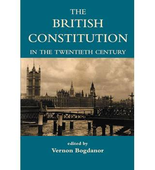The British Constitution in the Twentieth Century.