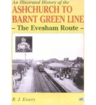 An illustrated history of Ashchurch-Barnt Green Line