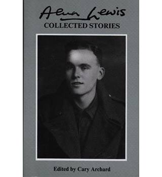 Alun Lewis Collected Stories