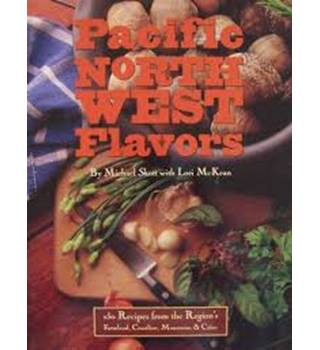 Pacific North West flavors