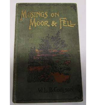 Musings on Moor and Fell