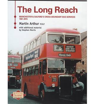 The Long Path Manchestser & Salford's Cross-Boundary Bus Services 1961-2015