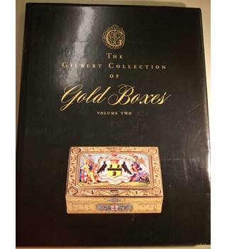 The Gilbert Collection of Gold Boxes: Volume II