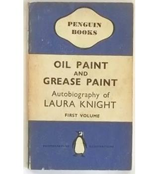 Oil Paint and Grease Paint : Autobiography of Laura Knight - First Volume [1941, Penguin First Edition]