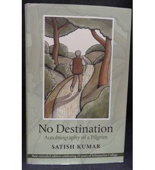 No destination - Autobiography of a Pilgrim
