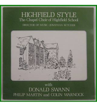 The Chapel Choir Of Highfield School - Highfield Style - STRS 130