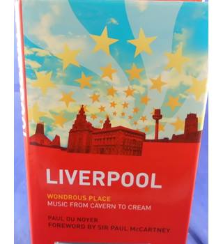 Liverpool: Wondrous Place - Music from Cavern to Cream