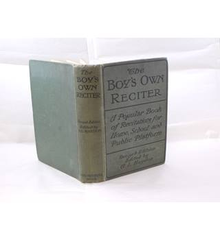 The Boy's Own Reciter Edited By A.L. Haydon Pub By The Boy's Own Paper Office C1920