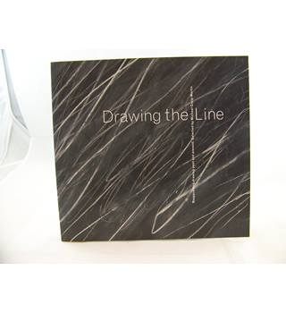 Drawing the Line: Reappraising Drawing Past and Present