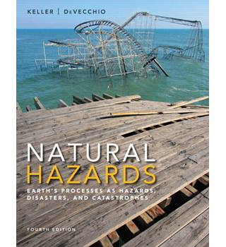 Natural Hazards - Earth's Process as Hazards, Disasters, and Catastrophes