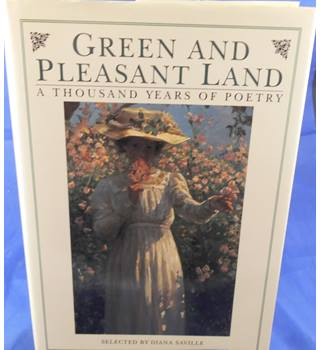 Green and Pleasant Lands: A Thousand Years of Poetry