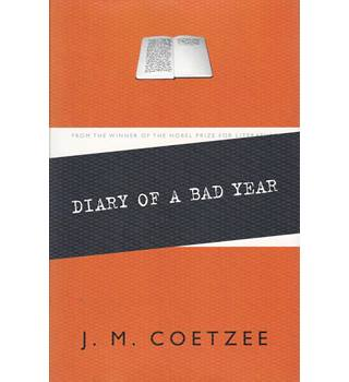 Diary of a Bad Year - J. M. Coetzee - 1st Edition