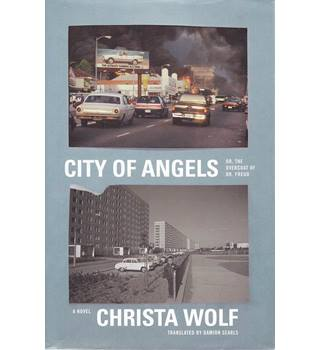 City of Angels or The Overcoat of Dr. Freud - Christa Wolf - 1st US Edition