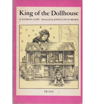 King of the Dollhouse