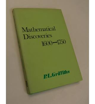 Mathematical Discoveries, 1600-1750